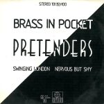the_pretenders-brass_in_pocket_s_1