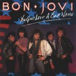 078_bon_jovi_you_give_love_a_bad_name